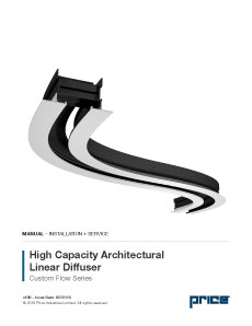 Custom Flow High Capacity Architectural Linear Diffuser Manual